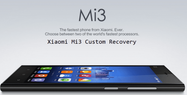 mi3 cwm mi recovery - Guide To Install Cwm and Mi Recovery On Xiaomi MI3