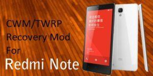 Redmi Note 300x150 - Guide To Install CWM TWRP Recovery In Xiaomi Redmi Note[3G]
