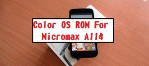 COLOR-OS-Custom-ROM-For-Micromax-A114-Canvas-2.2