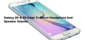 Increase-Headphone-and-Speaker-Volume-of-Galaxy-S6-Edge