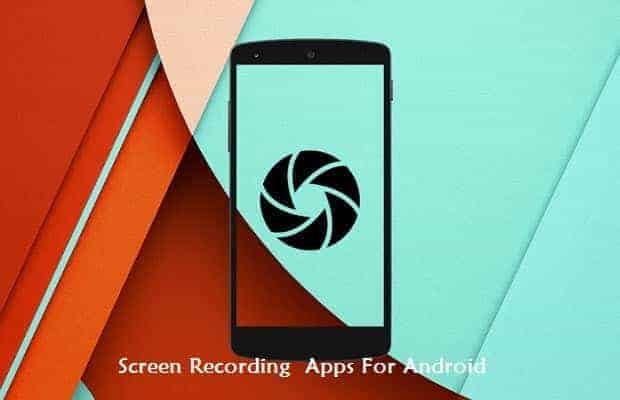 android screen record - [Apps] Download Screen Recording Apps For Android Smartphones