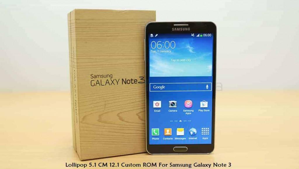 galaxy note 3 Lollipop 1024x582 - Lollipop 5.1 CM 12.1 Custom ROM For Samsung Galaxy Note 3