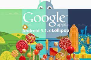 gappslollipop5.1.x