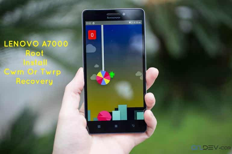 lenovo a7000 root - Lenovo A7000 Install Cwm Or Twrp And Root The Phone