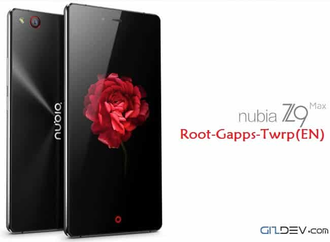 z9 max root english twrp - Nubia Z9 Max New Tool To Root Install English Twrp 3.0 Recovery Gapps