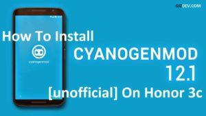 CM12 1 300x169 - How To Install Cyanogenmod 12.1 Lollipop On Honor 3c