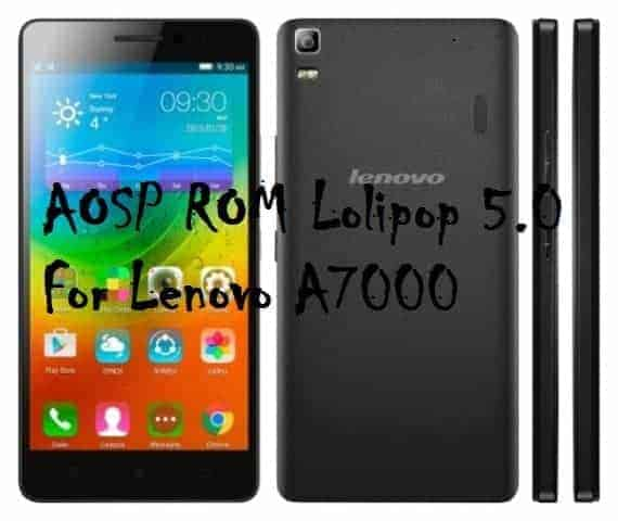 Lolipop 5.0 For Lenovo A7000