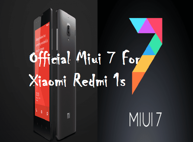miui 7 redmi 1s 1 - Official Miui 7 [Lolipop] For Xiaomi Redmi 1s