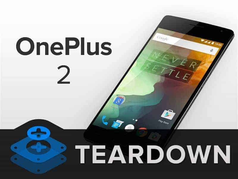 oneplus 2 teardown - Oneplus 2 Completely disassembled Hardwares Info with Video