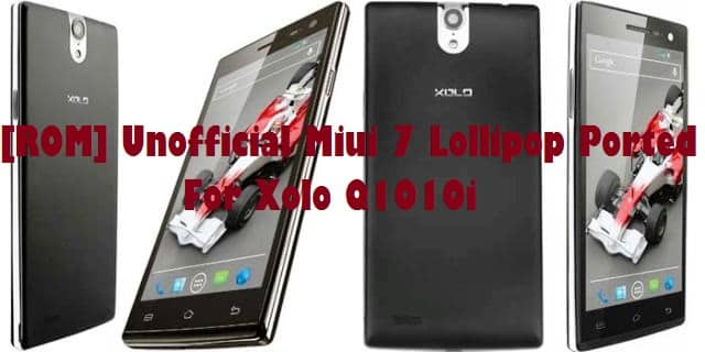 Rom For Xolo Q1010i