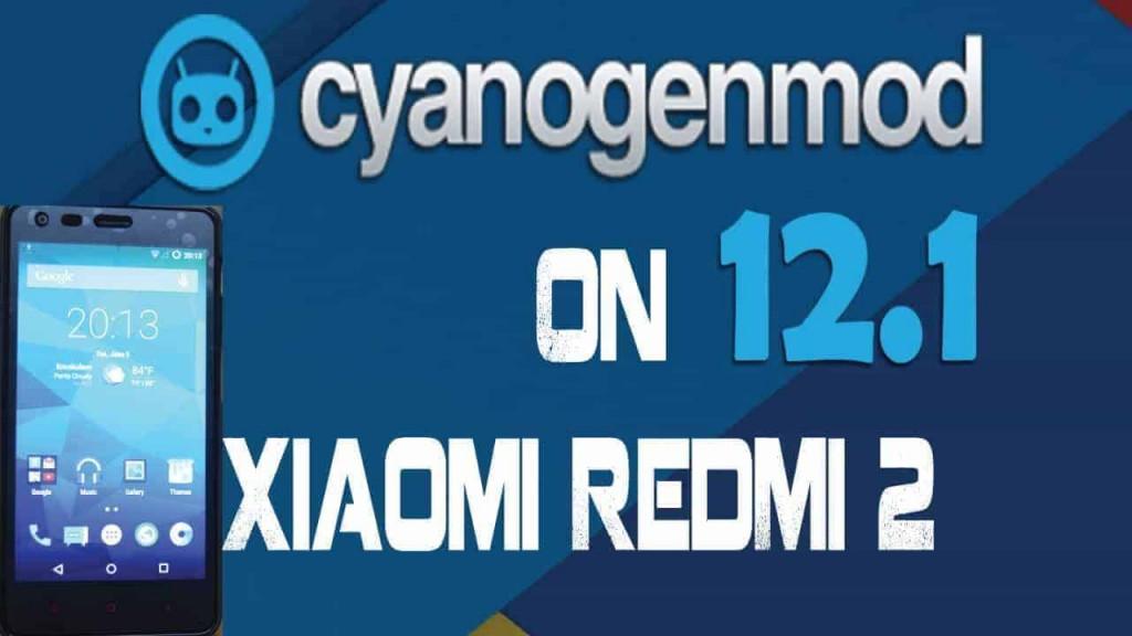cm12.1 redmi 2 1024x576