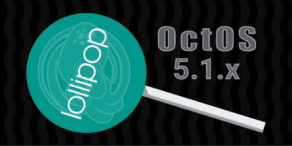 OctoL Logo5 - OCT Os Lollipop Rom For Micromax A350 & Micromax A300