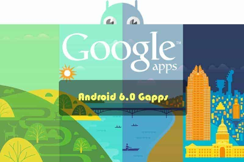 android m gapps - Download Google Gapps For Android 6.0 Marshmallow Rom's