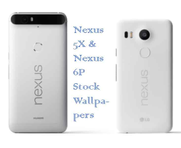 nexus 5x nexus 6p Wallpapers - Download Nexus 5X & Nexus 6P Stock Wallpapers For Any Android