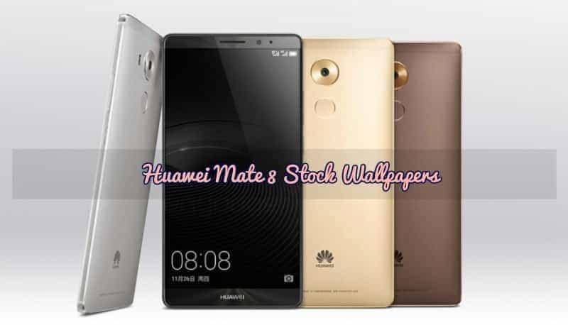 Download Huawei Mate 8 Stock Wallpapers & Lock Wallpapers