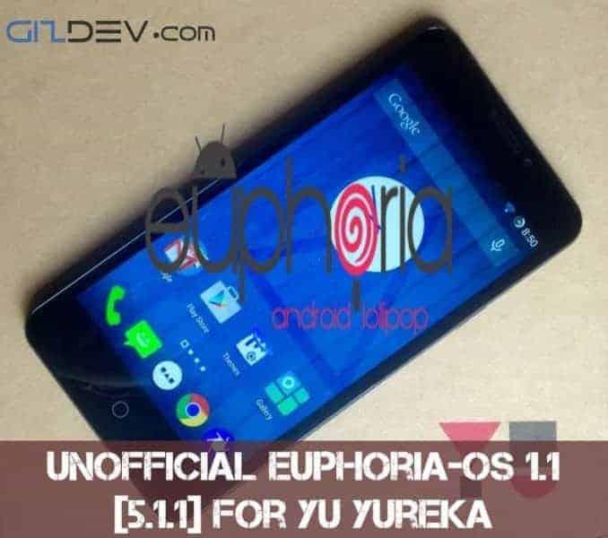 YU Yureka lolipop Euphoria OS - [ROM] Unofficial Euphoria-OS 1.1 [5.1.1] For YU Yureka