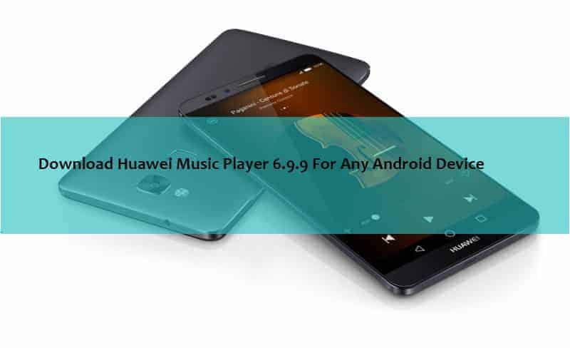 Huawei Music Player