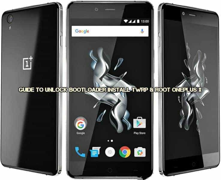 oneplus x root twrp1 - Guide To Unlock Bootloader Install Twrp & Root OnePlus X