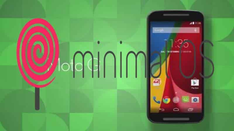 moto x 2014 lollipop Minimal OS - [ROM] Minimal OS Final Android 5.1.1 Lollipop Rom For Moto G 2014