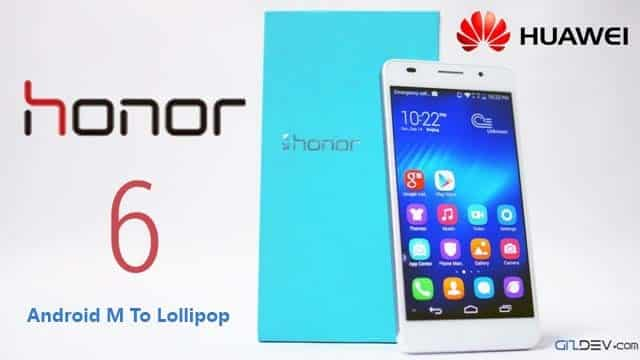 Honor6 Android M To Lollipop - Downgrade Honor 6 from Android M to Android Lollipop