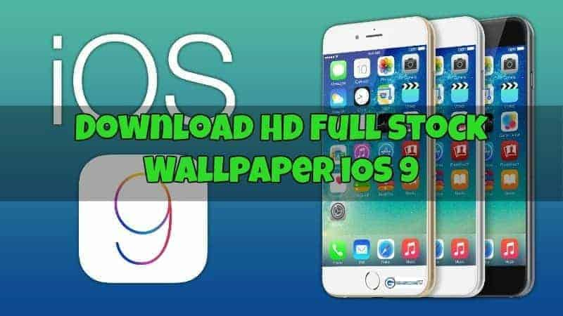 Download HD Full Stock Wallpaper iOS 9