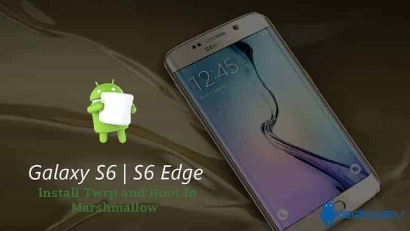 Galaxy-S6-Edge-Marshmallow-twrp-root