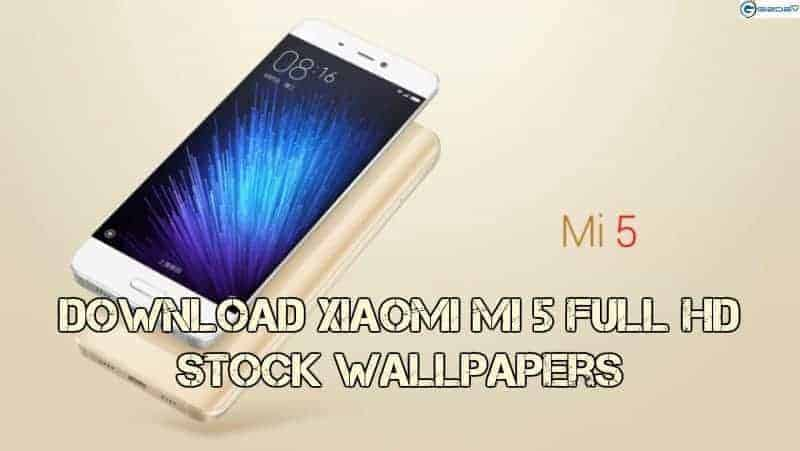 Download Mi 5 Mi 5s Mi Note 2 And Redmi Note 4 Stock: Download Xiaomi Mi 5 Stock Wallpapers