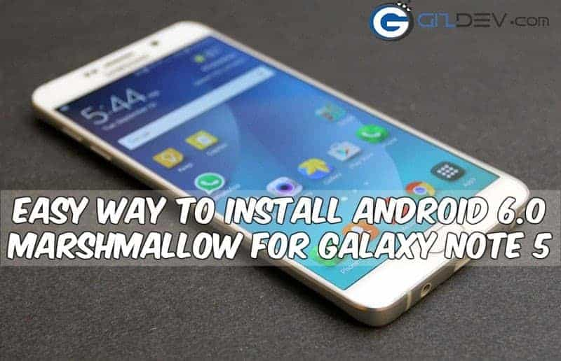 samsung galaxy note5 anrroid m - Easy Way To Install Android 6.0 Marshmallow For Galaxy Note 5