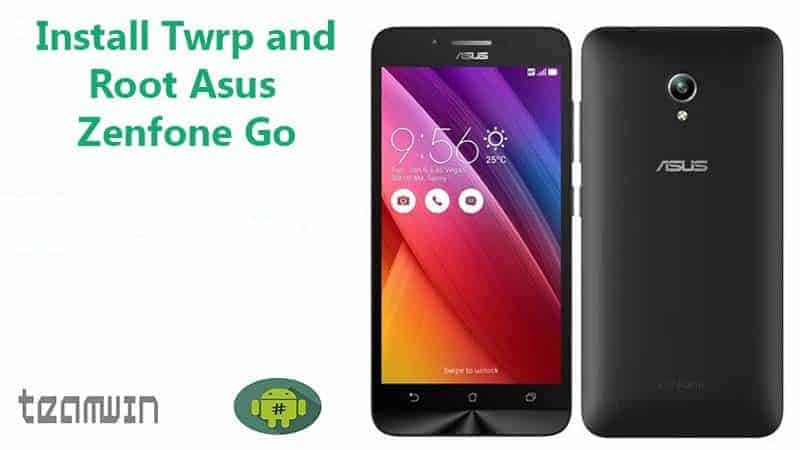 install twrp and root asus zenfone go zc500tg z00vd