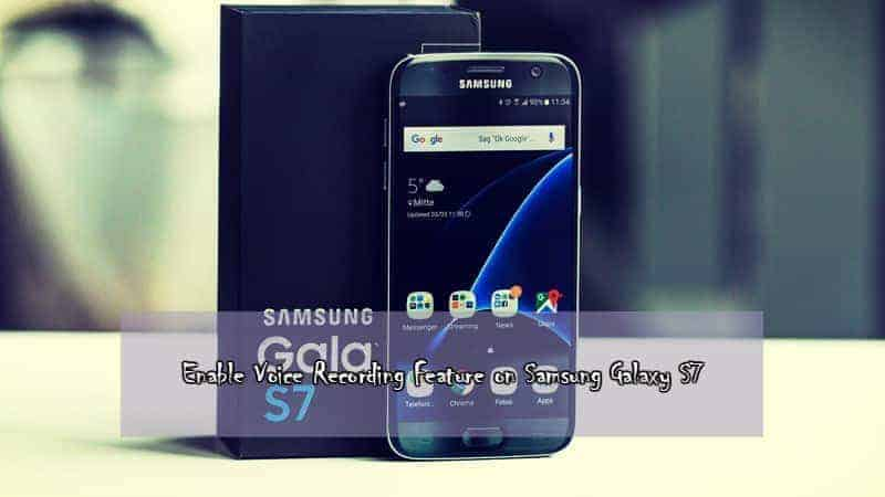 Samsung galaxy s7 voice recording