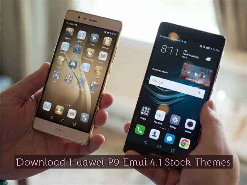 Download Huawei P9 Stock Themes