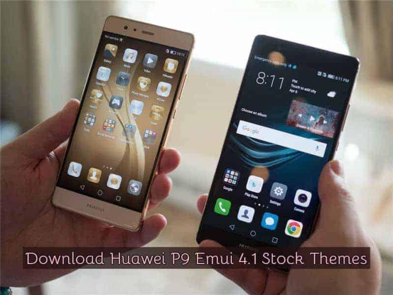 Huawei P9 Stock Themes