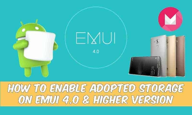How To Enable Adopted Storage On Emui 4 0 & EMUI 4 1