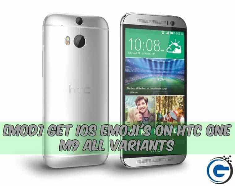 htconem9 - [MOD] Get IOS Emoji's On HTC One M9 All Variants