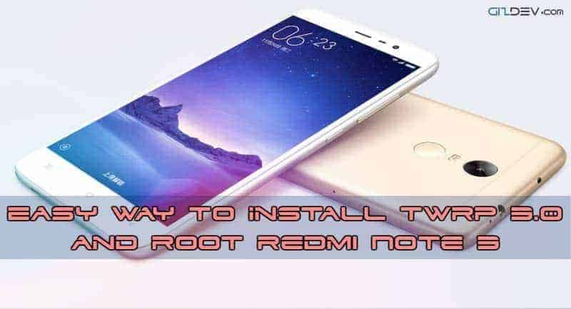 redmi note 3 twrp root tool - Easy Way to Install TWRP 3.0 and Root Redmi Note 3 SD