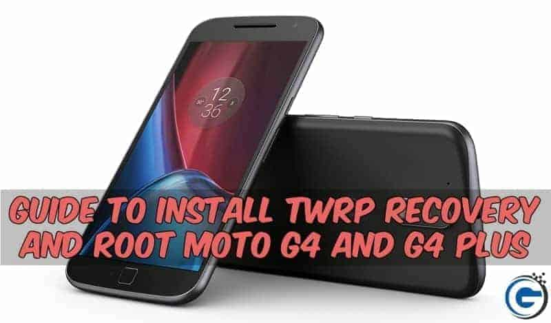 G4 Plus Twrp root