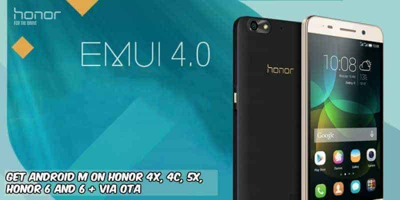 Honor devices Android M Stable - How to Get Android M On Honor 4x, 4c, 5x, Honor 6 and 6 + via ota
