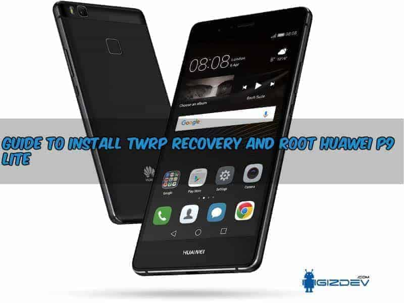 Root Huawei P9 Lite