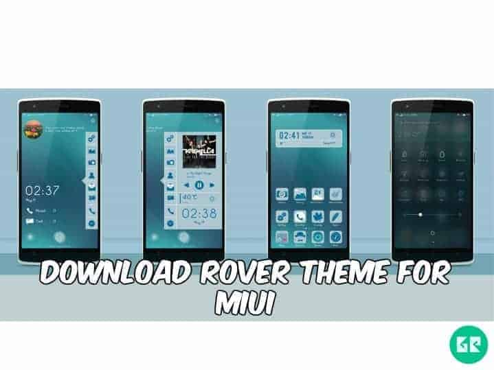 Rover Theme MIUI - Download Rover Theme For  MIUI Device