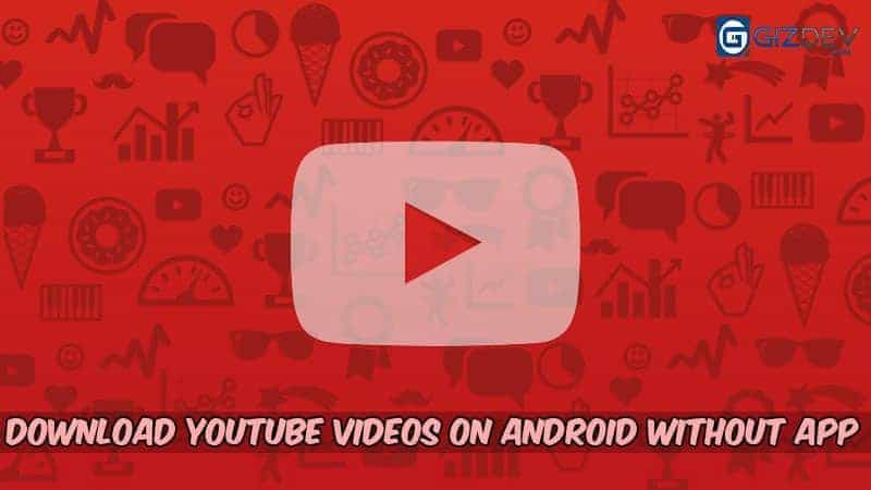 Guide how to download youtube videos on android without app guide how to download youtube videos on android without app ccuart Gallery