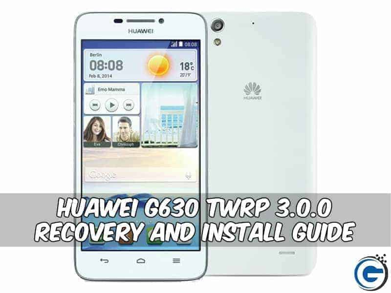 Huawei G630 Twrp 3 0 Recovery and Install Guide With Flashify