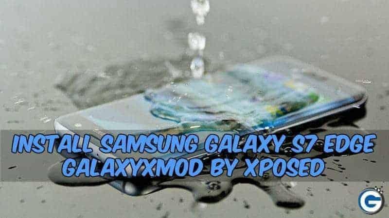 Samsung Galaxy S7 Edge GalaxyXMod