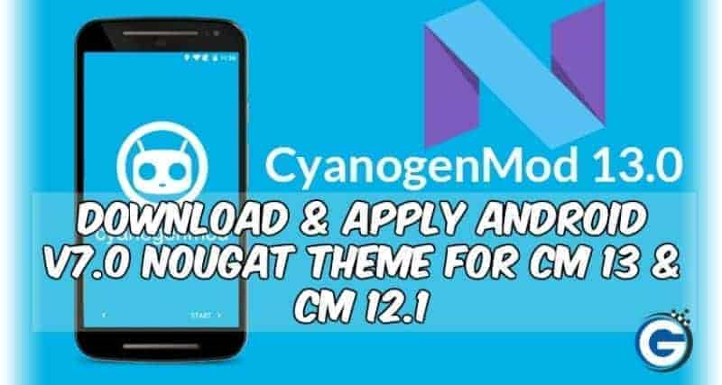cyanogenmod 13 12 1 theme android n - Download Android V7.0 Nougat Theme For CM 13 CM 12.1