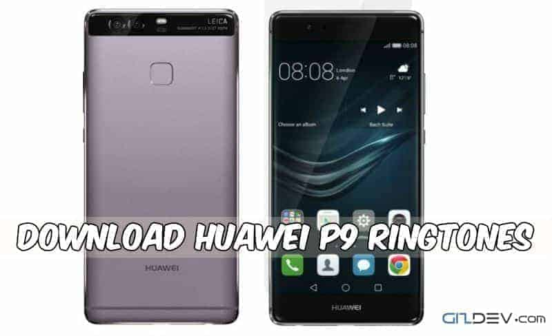 Huawei P9 Ringtones