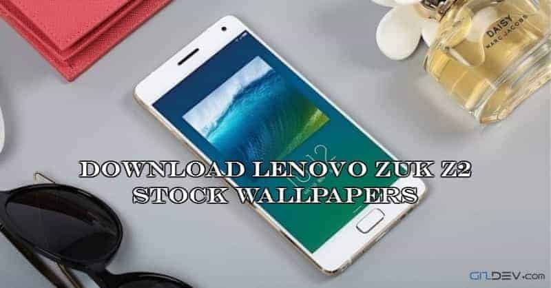 Download Lenovo Zuk Z2 stock wallpapers