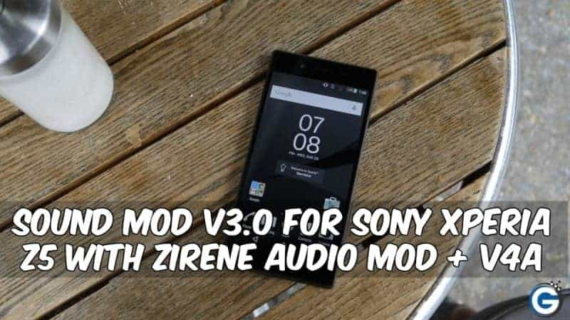 Sound Mod v3.0 For Sony Xperia Z5