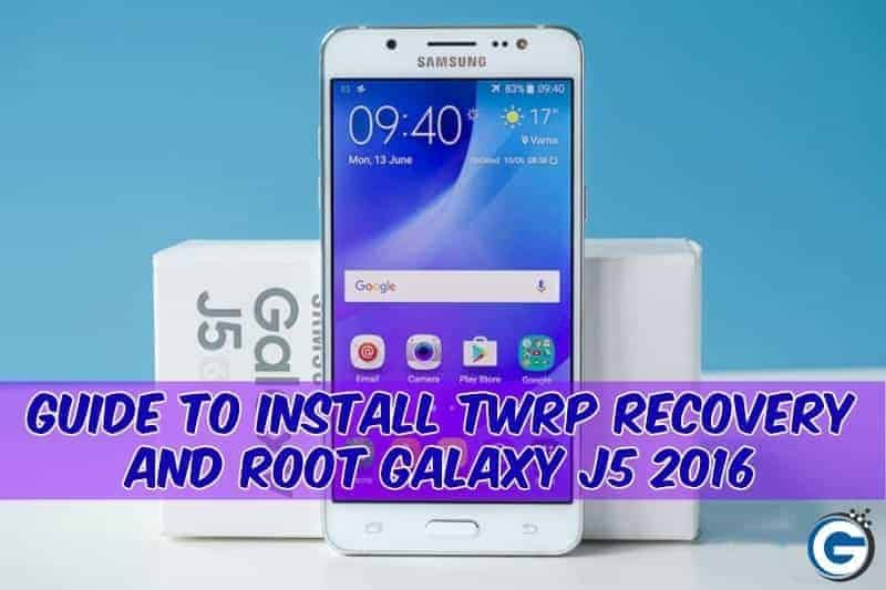 Guide to Install Twrp Recovery and Root Galaxy J5 2016