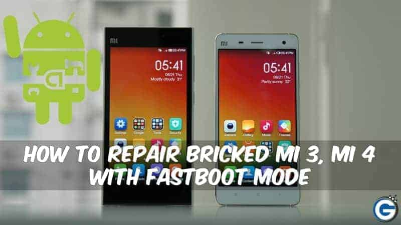 How To Repair Bricked MI 3, Mi 4 With Fastboot Mode