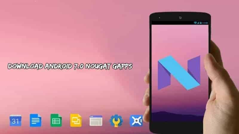 Android 7.0 Nougat Gapps for CM14