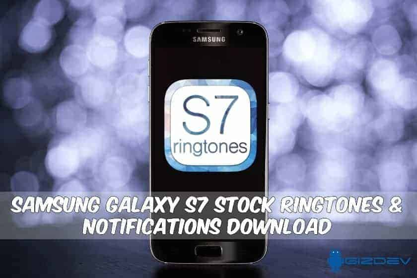 Galaxy S7 Stock Ringtones Notifications - Samsung Galaxy S7 Stock Ringtones & Notification tone Download